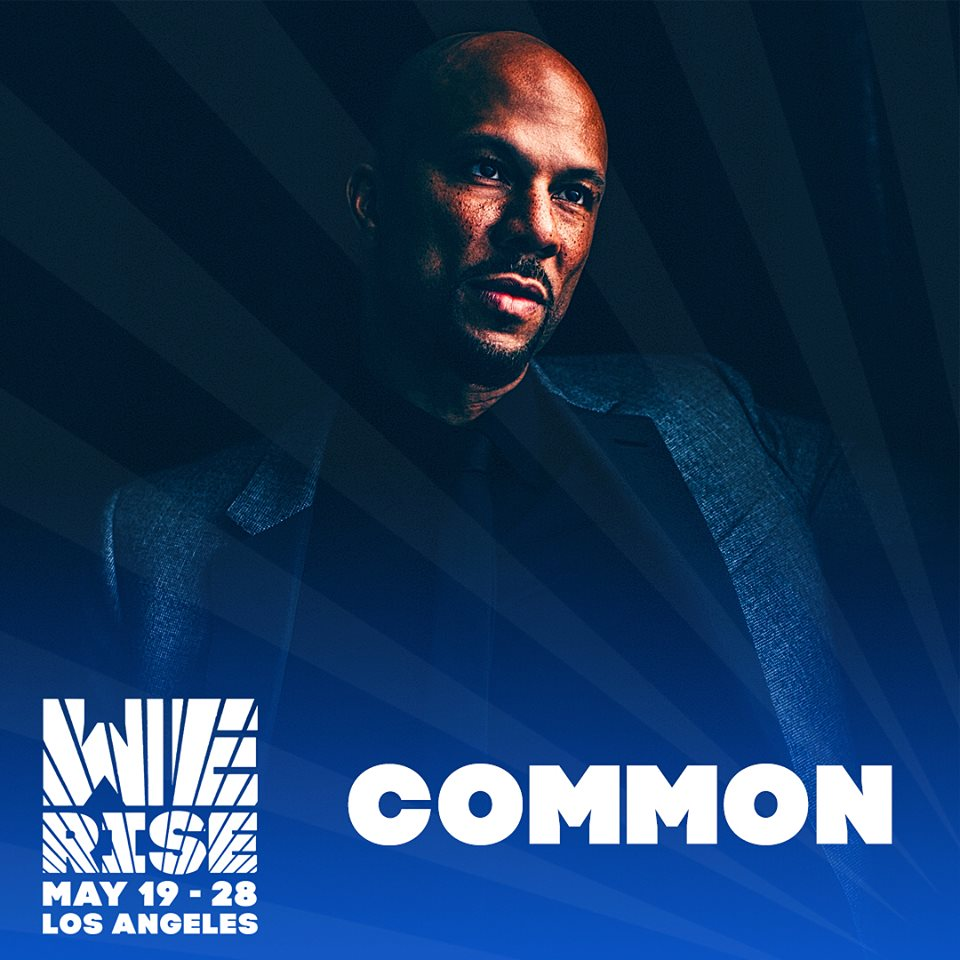 COMMON, KEHLANI, SHEPARD FAIREY AND MORE WILL BE PART OF THE SELECTION JURY FOR WE RISE'S OPEN CALL, WHICH ENDS MAY 11. / PHOTO CREDIT: WE RISE