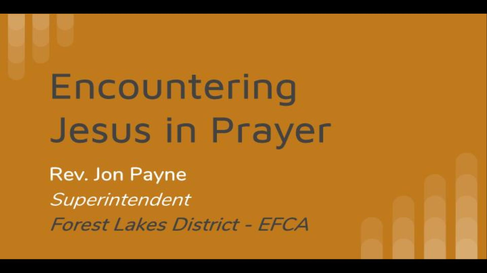 Encountering Jesus in Prayer