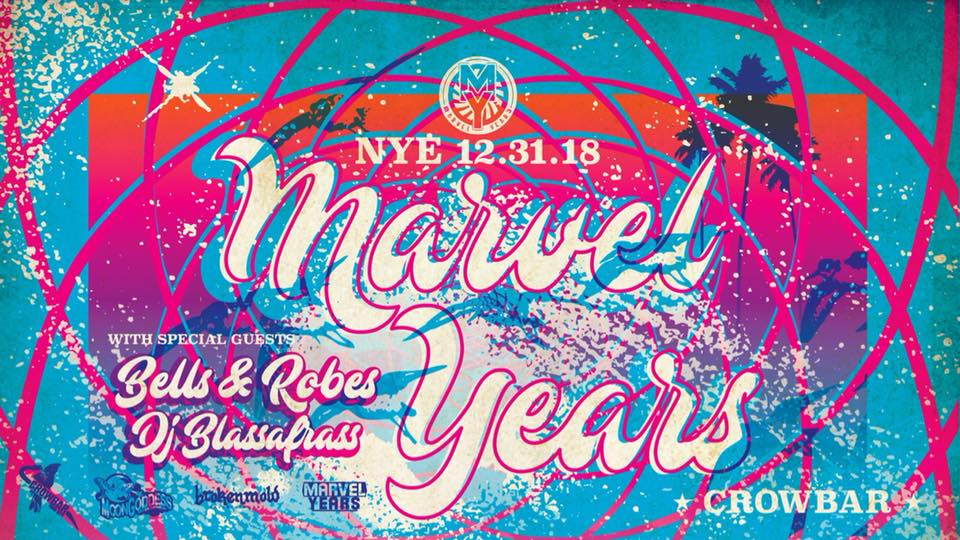 GET YOUR TICKETS HERE   Marvel Years Bells and Robes Blassafrass  9pm doors  *VIP tix include 'skip the line', show poster and complimentary champagne toast (21+ only)