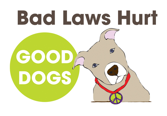 Bad Laws Hurt Good Dogs
