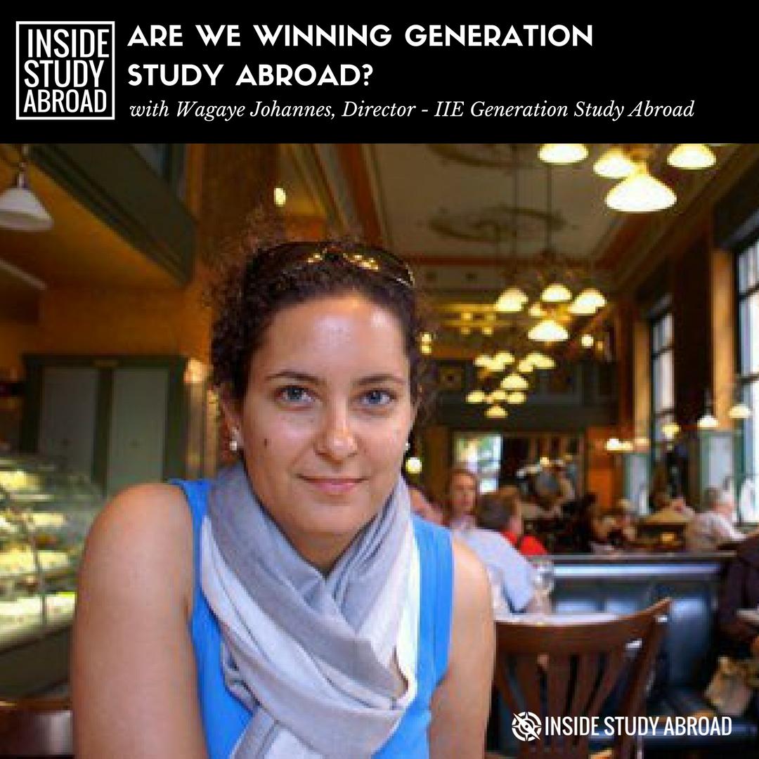 Wagaye Johannes, IIE, Generation Study Abroad - Inside Study Abroad
