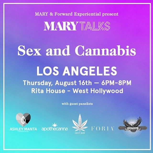 MARY TALKS • August 16th, Los Angeles. • We'll be there, serving all of you beautiful people! Come hang out and learn a thing or two from @cannasexual, @lizzyjeff and @foriawellness! • Shout out to @themarymag and @forwardexperiential for putting this on! • RSVP Prior to the event start date please. • #420 #weed #weedstagram #ganja #highsociety #maryjane #stoner #710 #kush #highlife #cannabiscommunity #dank #thc  #hightimes #high #classycannabis #pot #stoned #dabs #weedstagram420 #dope #shatter #losangeles #la #california #intimacy #cannabisevents #consumesocially