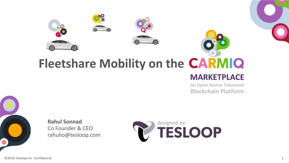Tesloop - Fleetshare and the Carmiq Tokenized Mobility Platform - Overview July '18.jpg
