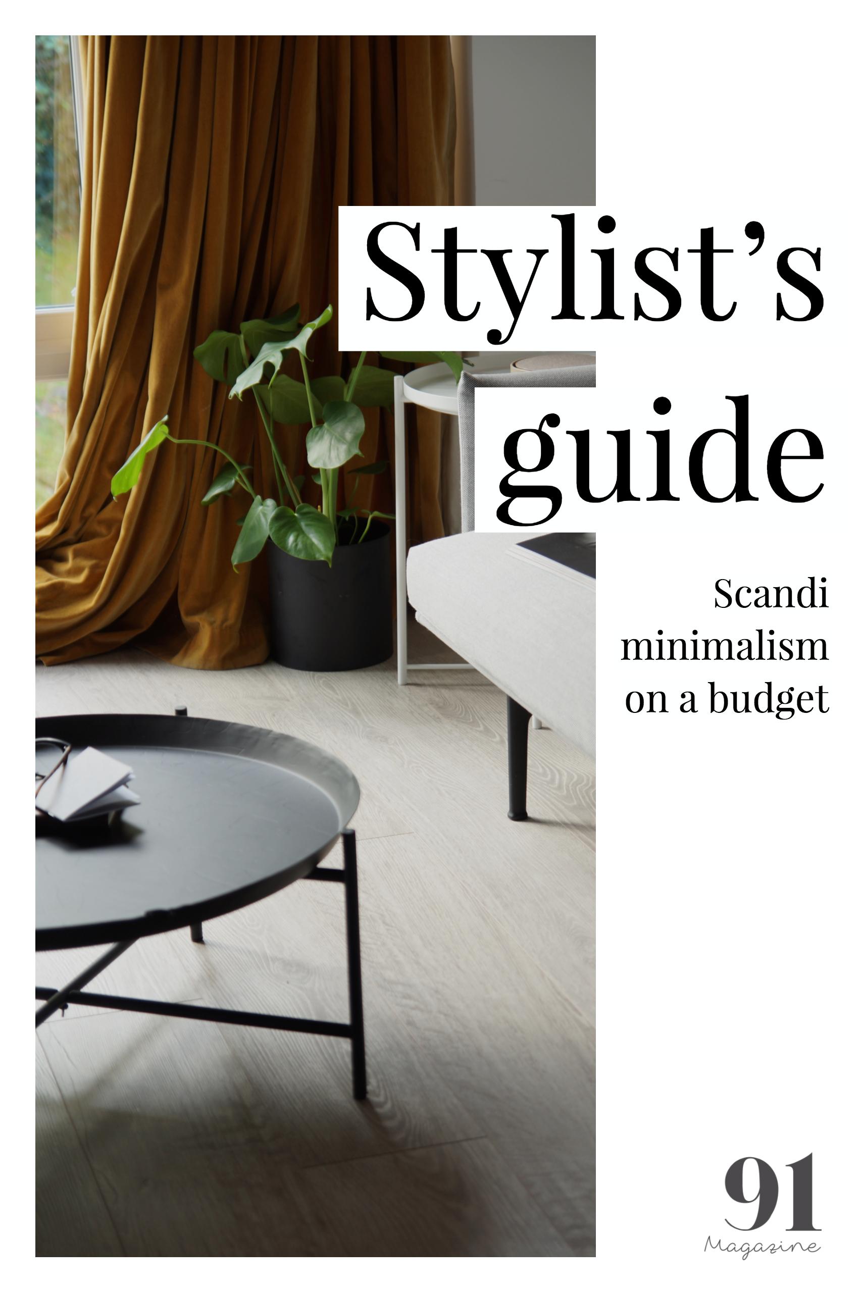 Stylists guide to Scandi Minimalism on a budget
