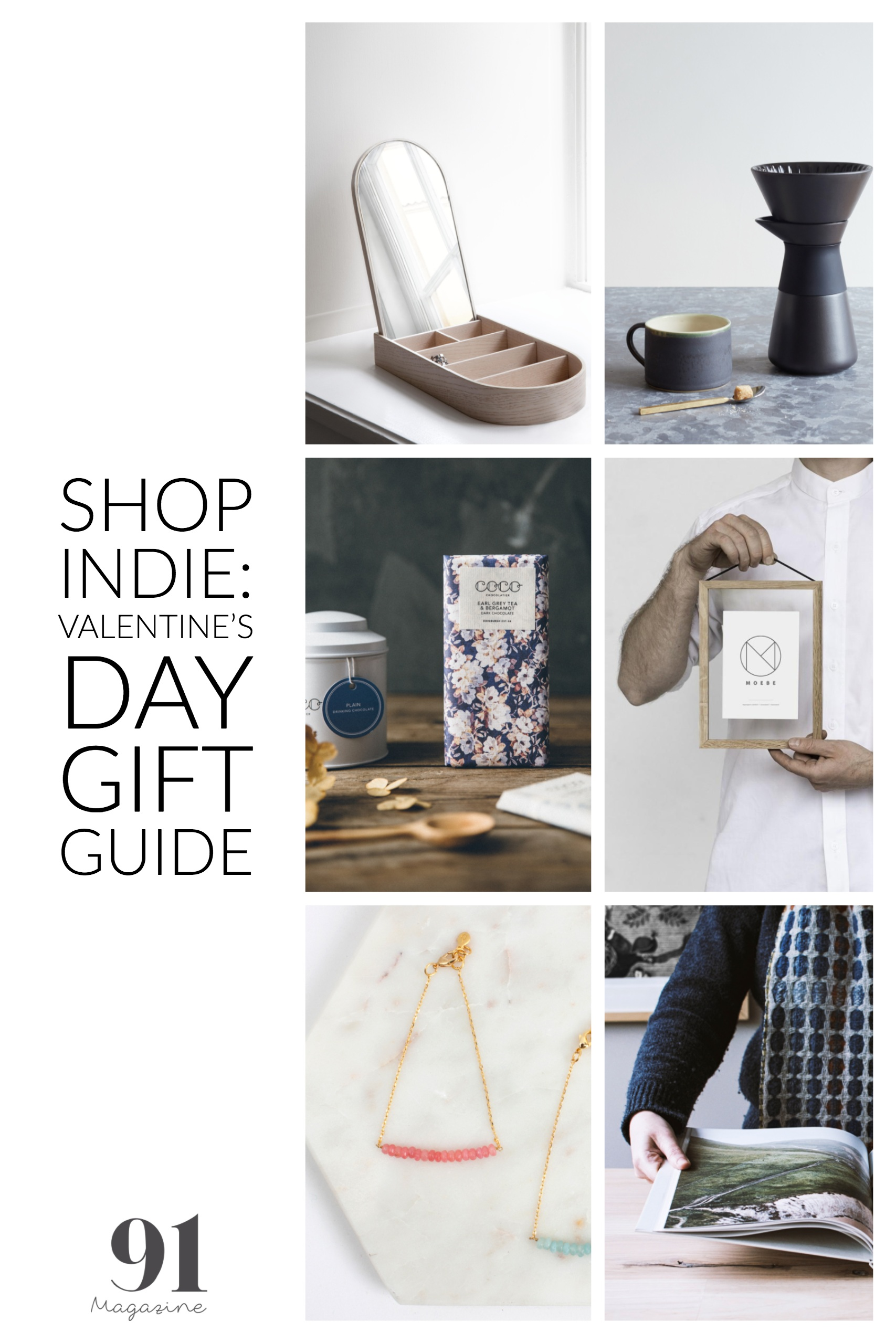 Shop independent this Valentines Day - Gift Guide by 91 Magazine