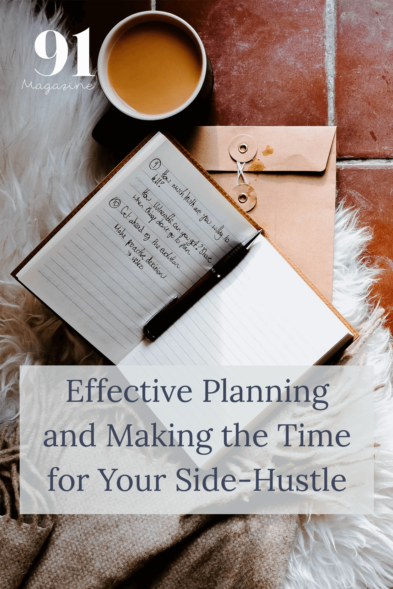Effective planning for your side hustle