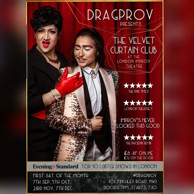 Had a good time at @dexpresents #homosandhoumous last night? Well, then you better get yourself down to the London Improv Theatre THIS SATURDAY for some more #dragprov goodness. #dragKing #dragqueen #pride #LGBTQ #drag #rpdrUK #improv