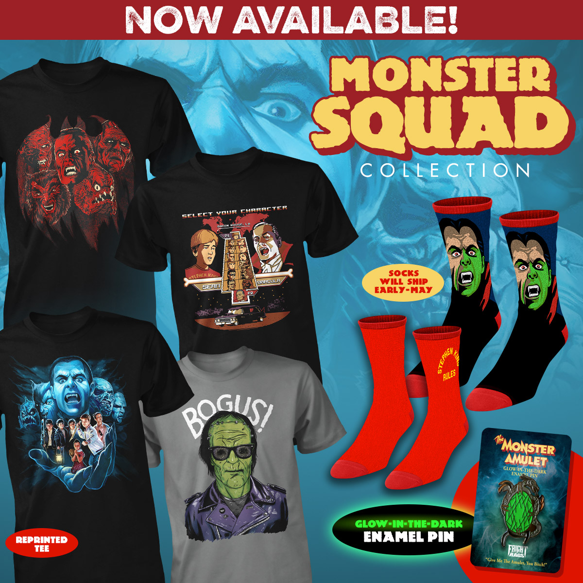 """Join The Monster Squad with Fright-Rags' latest apparel   Shirts, socks, & enamel pins on sale now: bit.ly/MonsterSquadFR     If you know that Wolfman's got nards, Creature likes Twinkies, and Stephen King rules, you're the perfect candidate for The Monster Squad. Join the club with  Fright-Rags ' collection of merchandise dedicated to Fred Dekker's 1987 cult classic.  The Monster Squad Collection features four shirts: a monster mash by Justin Erickson, a """"bogus"""" rendering of Frankenstein's monster by Jimmy Breen, a video-game inspired piece by Timothy Lim, and a reprint of Abrar Ajmal's popular Monster Squad design (also available on hoodies).  The collection includes two pairs of custom-knit socks as well: one featuring Count Dracula and another stating """"Stephen King Rules,"""" as depicted on a shirt in the film. Finally, you can own the film's all-powerful amulet, recreated as a glow-in-the-dark enamel pin.  The Monster Squad Collection is on sale now at  Fright-Rags.com . Shirts and enamel pins are in stock, while socks will ship in early-May.  Be sure to check out back with Fright-Rags this Saturday, April 15, for a groovy Midnight Madness Tee available exclusively for 24 hours."""