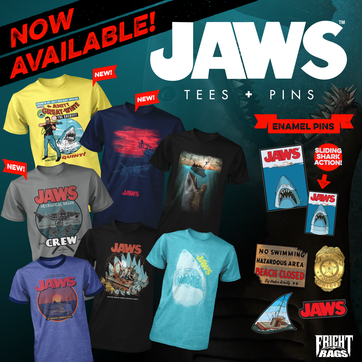 ou're gonna need a bigger closet for Fright-Rags' Jaws collection. There are three new shirt designs - comic book-style art by Timothy Lim, a mechanical shark crew shirt by Christopher Franchi, and an ominous piece by Dan Mumford - and five enamel pins, including the iconic poster artwork with sliding shark action. Four older Jaws shirts have been reprinted as well