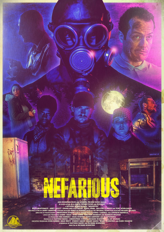 NEFARIOUS (2019) - Director: Richard RowntreeWriters: Matthew Davies, Richard Rowntree79 Minutes