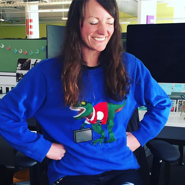 """Raeleen, I thought you said this is your going to work sweater"" ... ""ummmm yep it is, because Trex has to go to work too!"""