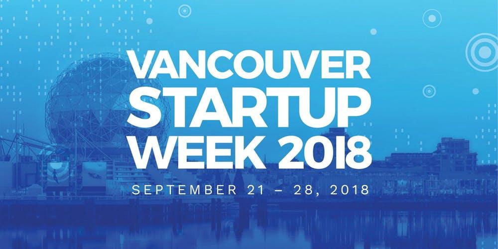 Vancouver Startup Week 2018.jpg
