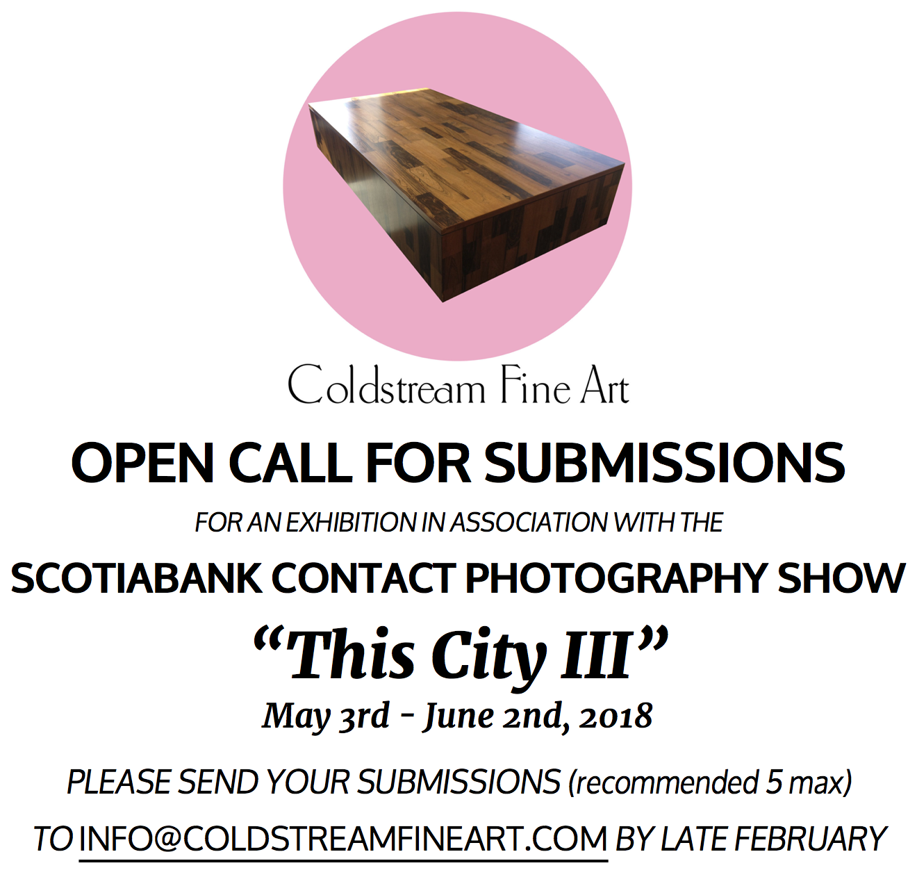 "We're reaching out to photographers to let you all know that we're planning to host a photography exhibition in May that will be a follow-up to the last two years' group photography exhibitions at Coldstream Fine Art:   This City   .  Toronto is a city currently experiencing rapid growth and both subtle and overt transformations right before our eyes. We are challenging photographers with diverse styles, backgrounds and techniques to one equal task: submit a photograph that represents this city through your eyes.   This year's exhibition will build upon the success of the running exhibition. In May 2016 Coldstream hosted  This City: A Group Photography Show , kicking off the series by featuring twelve Toronto-based photographers with unique and eclectic views of the city. It was followed up in May 2017 with  This City II , exhibiting fourteen photographers with intriguing ways of seeing Toronto through the camera lens.  CBC Arts coverage of This City II:  http://www.cbc.ca/arts/their-challenge-represent-all-of-toronto-in-a-single-photo-1.4094129   The participating artists were asked to submit one or two photos that represent this city, Toronto, to them. What made these exhibitions compelling was the variety of photography on display, all with varying interpretations of the same theme. The shows were both very well-received, commercially successful and succeeded in attracting a large amount of visitors. This year we hope to follow the same rubric, but we are aiming to expand to a larger group of participants beyond last year's fourteen artists. The submission deadline is  Feb 28th . The exhibition will run from  May 3rd to June 2nd 2018,  with an opening reception planned for  Thursday, May 3rd from 6 to 9pm .  We plan to register the exhibition with the Scotiabank CONTACT Photography Festival and apply to be one of their ""featured"" exhibitions, which would bring a lot more exposure and visitors to the exhibition. If we aren't selected to be a featured exhibition, though, we will still be part of CONTACT as an ""open"" exhibition. You can check out the CONTACT website if you're not familiar:  http://scotiabankcontactphoto.com   Please let us know this week if you would like to make a submission for this year's installment. More detailed information will follow and we can answer any questions you may have, so please don't hesitate to reach out. And please feel free to recommend other people you think are talented and might be interested. Looking forward to seeing all of your great submissions!   Submit to:  info@coldstreamfineart.com"