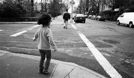 Street Smart    They say every parent has a recurring fear. Not just the running-out-of-wine type of fear, but one about a particular way their child can get hurt. For me, it's getting hit by a car.