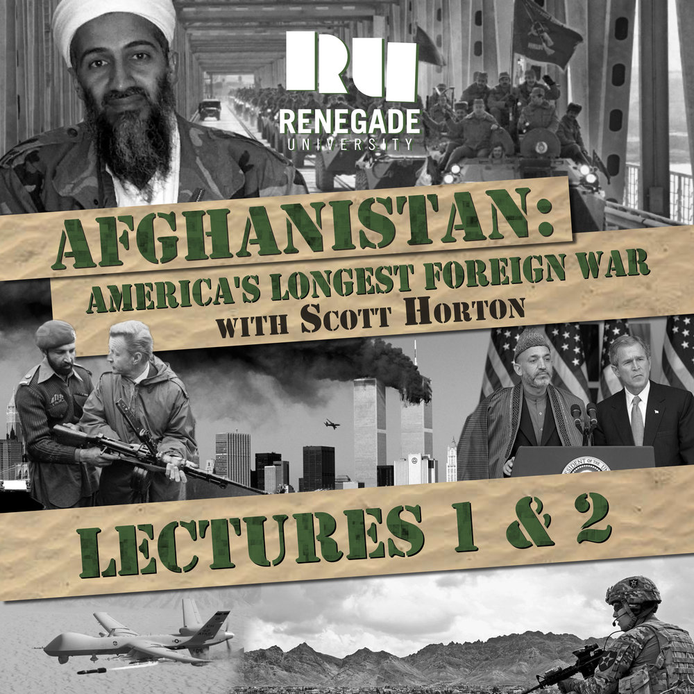 Afghanistan: America's Longest Foreign War (Video Lectures - 5.5 hours) - with Scott Horton$19Course Description