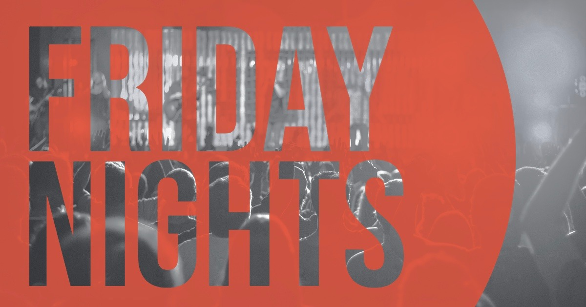 Friday Nights.jpeg