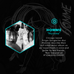 Homme Featured on Tidal