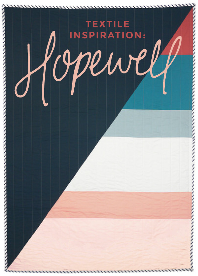 Spruce Rd   Hopewell: Textile Inspiration
