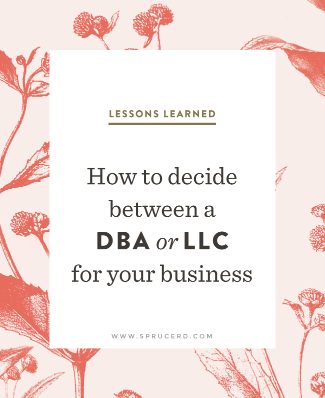 How to decide between a DBA or LLC | Spruce Rd.