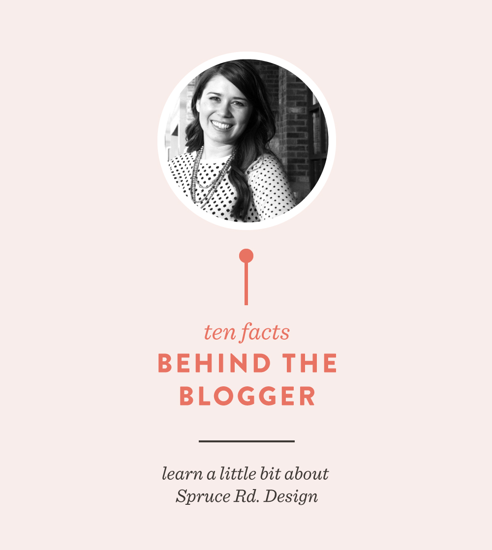 Behind the Blogger | Spruce Rd. #freelance #blogging
