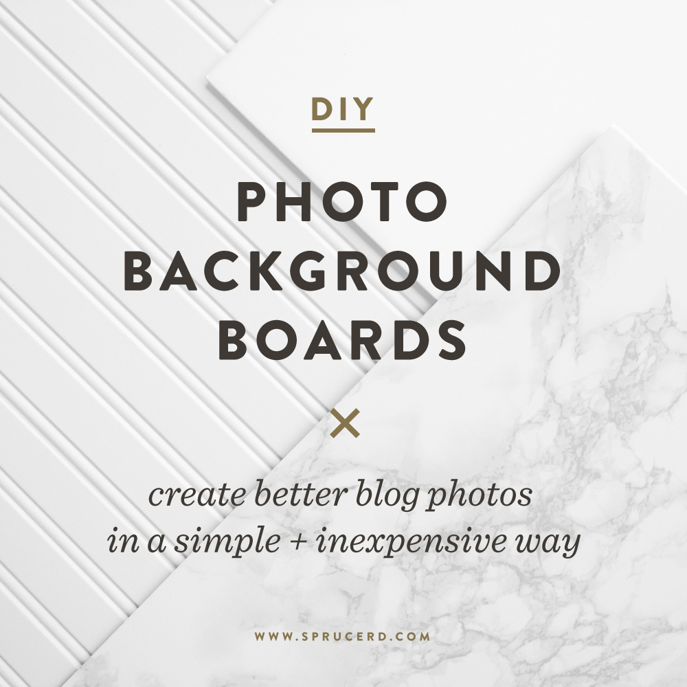 DIY Photo Background Boards. Create better blog photos! | Spruce Rd.