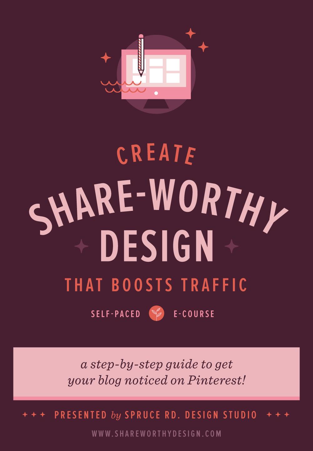 Create Share-worthy Design E-course | Spruce Rd.