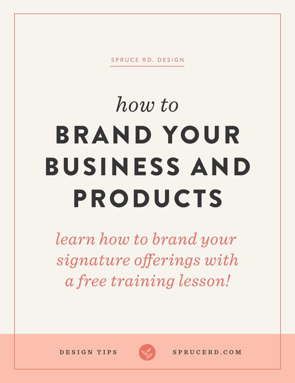 How to brand your business + flagship products, Spruce Rd. | Once you are ready to transition your personal brand (whether it be a service-based income, blog, consulting, or any other type of business) into info-products, you will most likely encounter some sort of branding quandary. Should you separate your primary brand from your products? In this article we'll touch on how I've managed my brand + sub-brands.