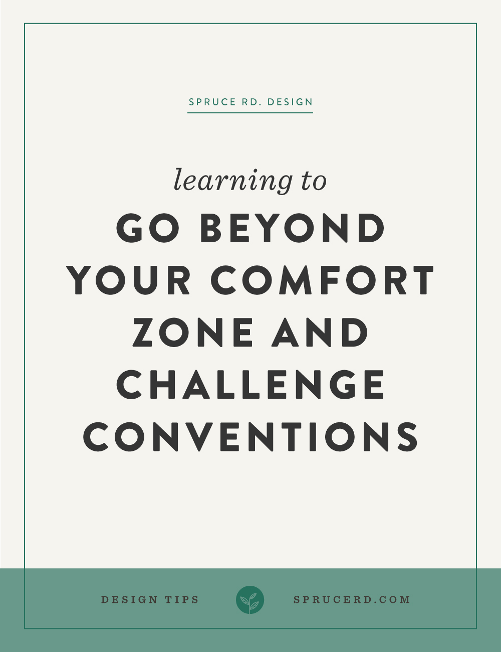 Go beyond your comfort zone and challenge conventions | Spruce Rd. part 3 of the Enduring brand series. Learn to create your own process, niche your services and challenge the conventions.