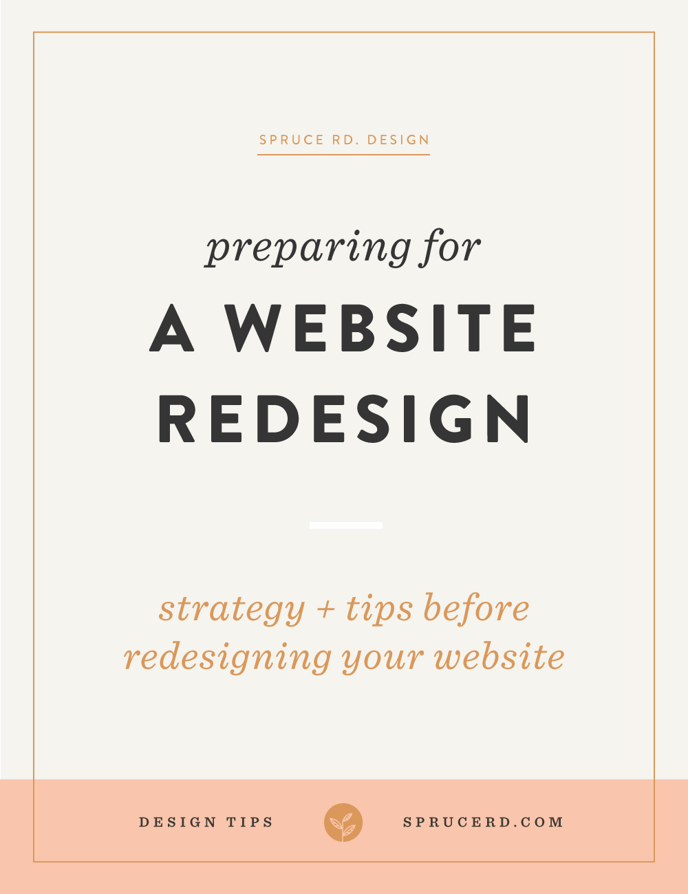 Preparing for a website redesign | Spruce Rd. — Are you prepping to redesign your website? Through these tips you'll learn how to plan for the redesign, better reach your audience and improve the functionality of your site. Learn from how I plan to redesign my site in this behind the scenes peek.
