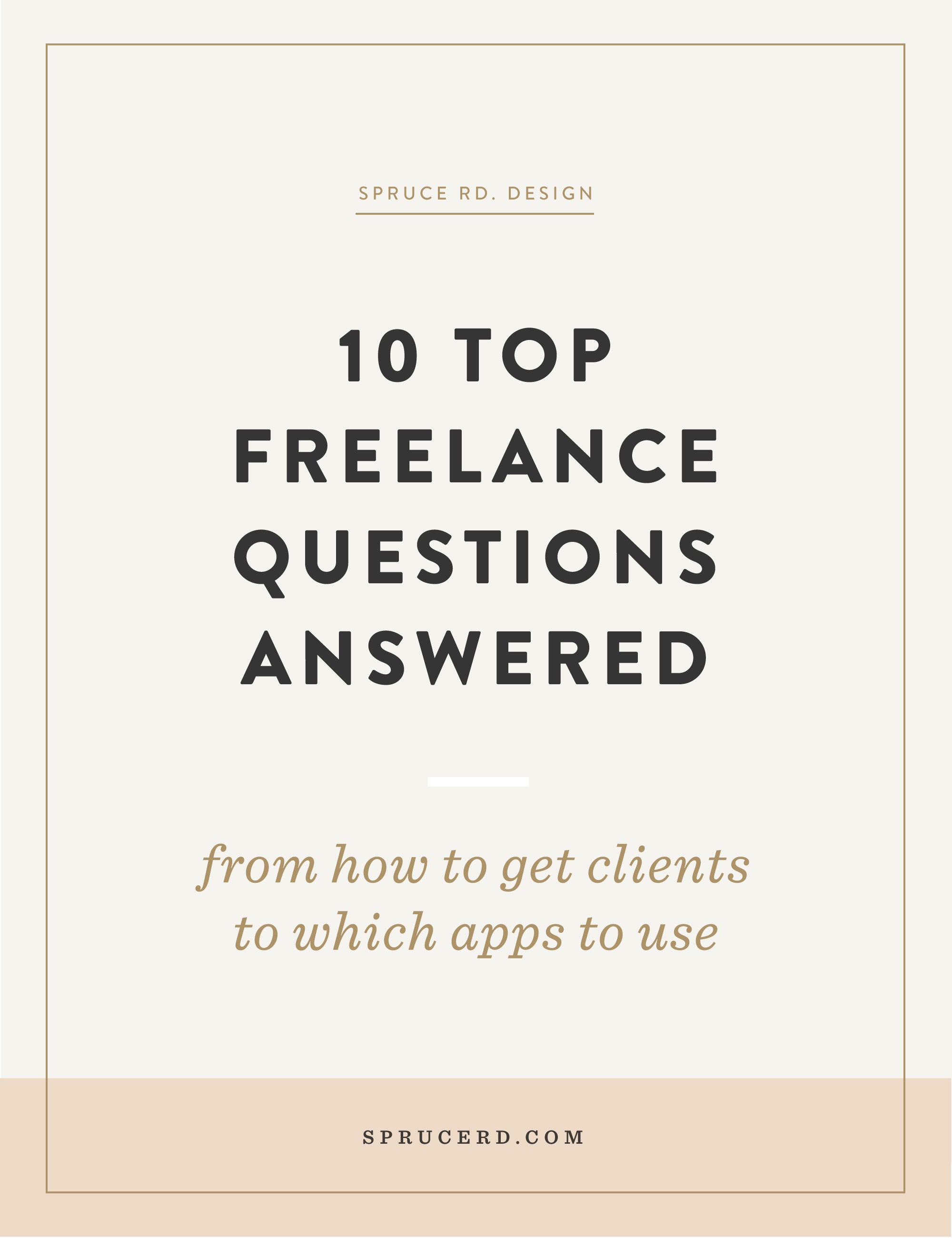Spruce Rd. | 10 questions answered about freelancing | Over the past couple years, I've received loads of inquiries on freelancing. Everything from how to get started, to the nitty gritty of working with clients. I've seen a few questions continuously pop up in my inbox. Though each of these could be its own blog post (and maybe it already exists on my blog), I thought I'd dive in rapid fire style and answer a few of your Q's!