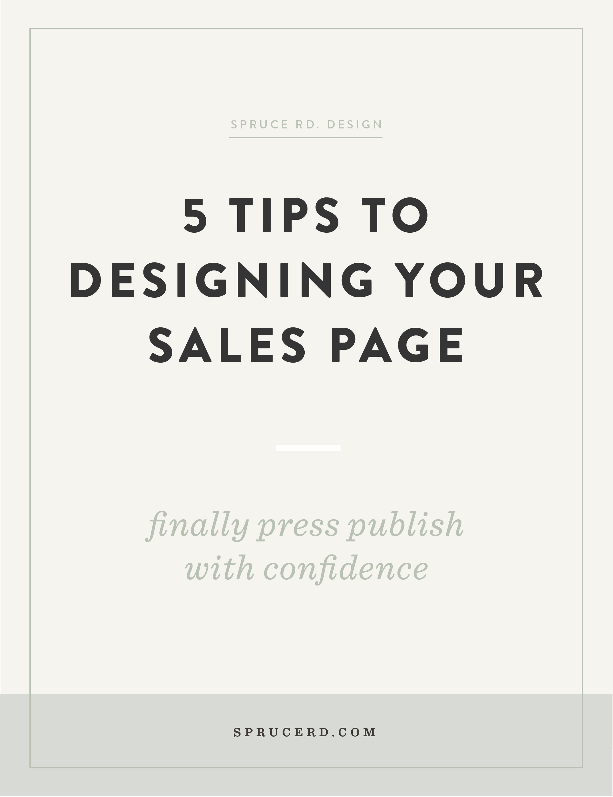 Ready to roll with your new launch? But just even the thought of pulling everything together brings you stress-sweat? Here's a few tips on designing your sales page, so you can rest easy.
