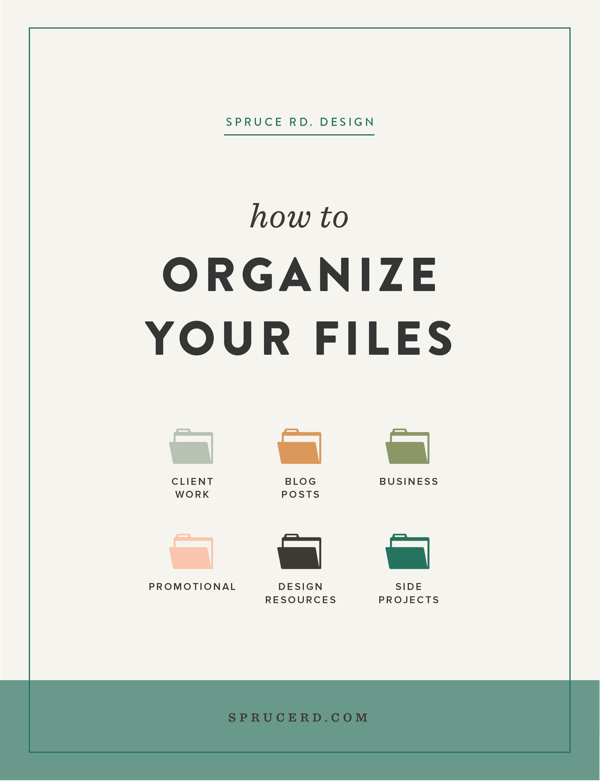 How to organize your files | Spruce Rd. | Clean up your computer clutter, and create an organized system for your files. Everything from how to organize your blog posts, client work and marketing files.