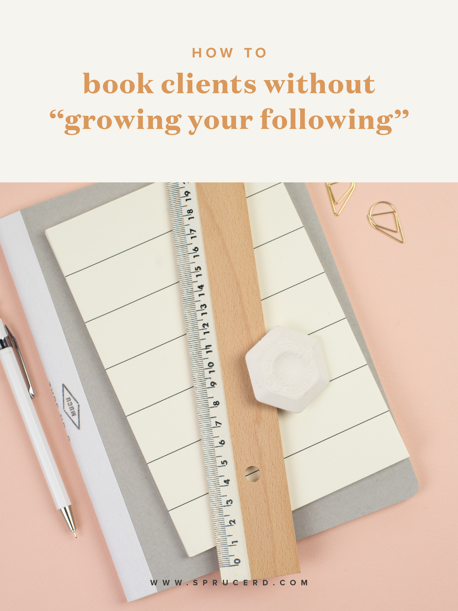 """How to book clients without """"growing your following""""   Spruce Rd."""