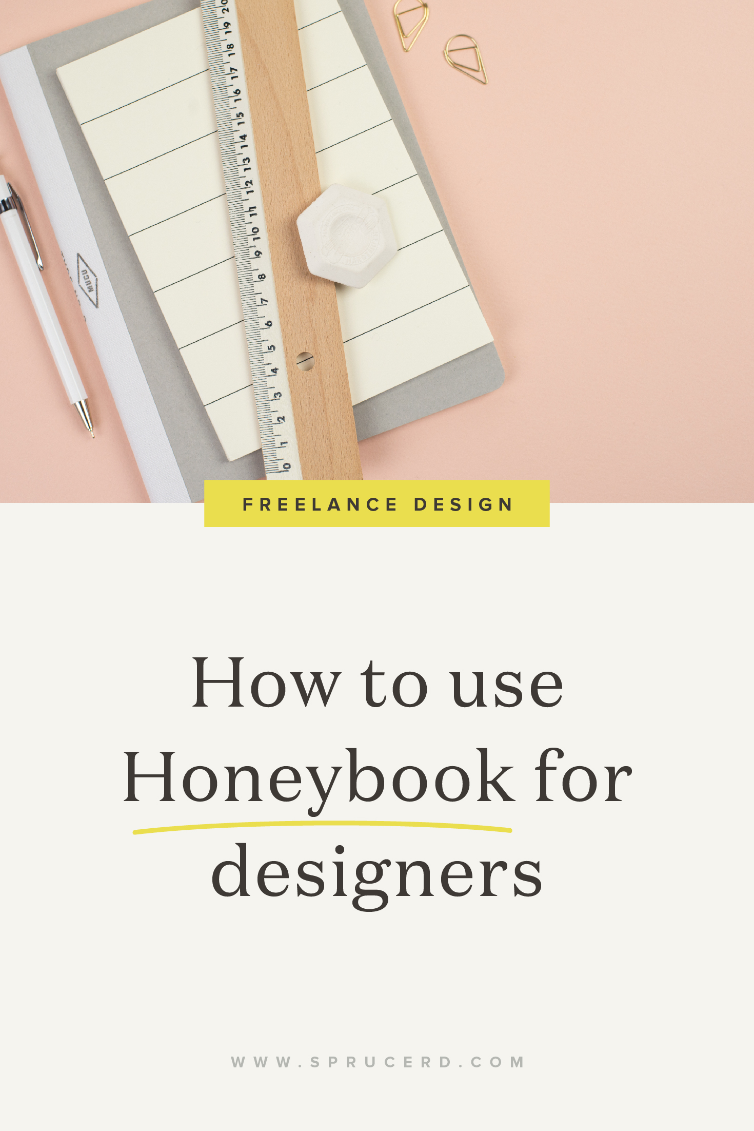 How to use Honeybook for designers | Spruce Rd. | The all in one freelancing client on-boarding software for quotes, proposals and contracts.