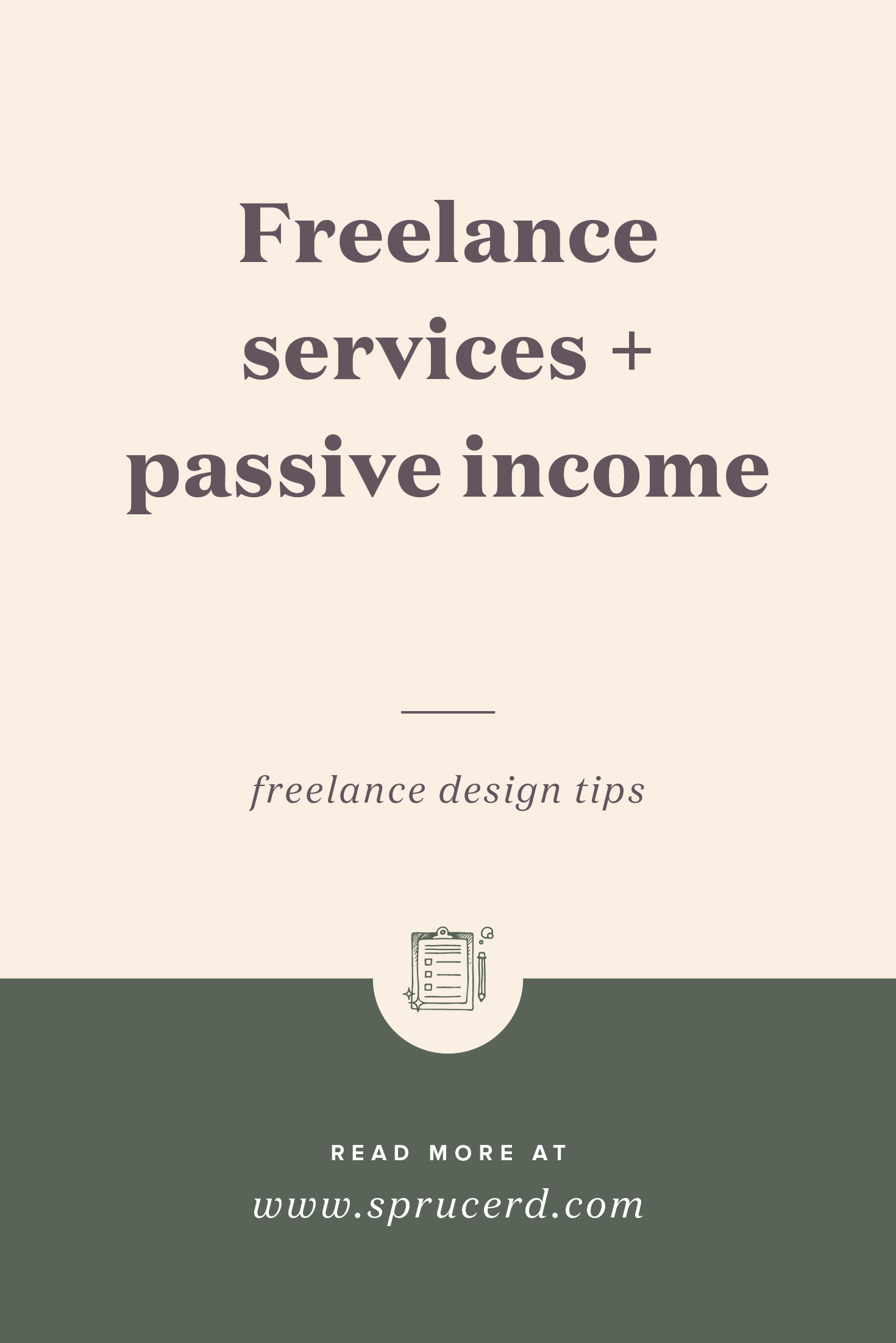 How to increase freelance design income through passive income products | Spruce Rd.