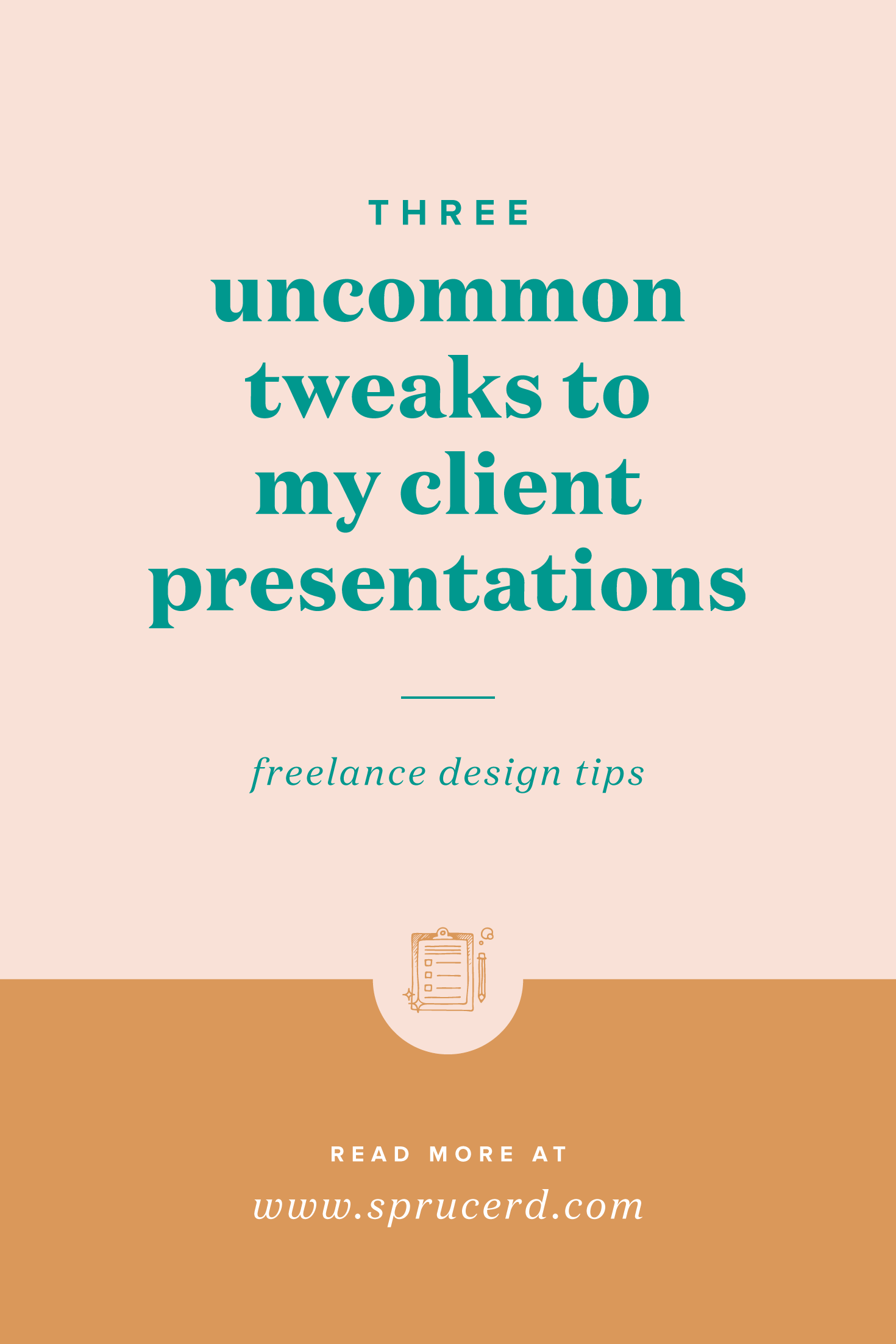 3 uncommon tweaks to my client presentations | Spruce Rd. Design — How to pitch your design work to clients using these three tweaks to your client presentations. #freelance #design #logo #branding #graphicdesign