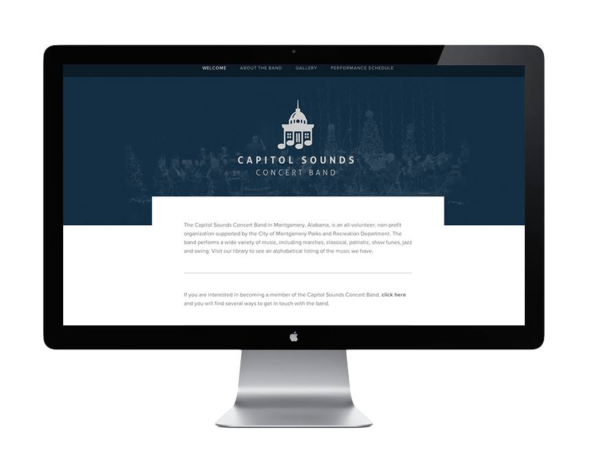 Website - Capital Sounds Concert Band     This is the site design I proposed the CSCB utilize. Up until this point they had been using their Facebook page for a majority of the event planning and communication. Providing a centralized and designed destination would help in their fundraising efforts.
