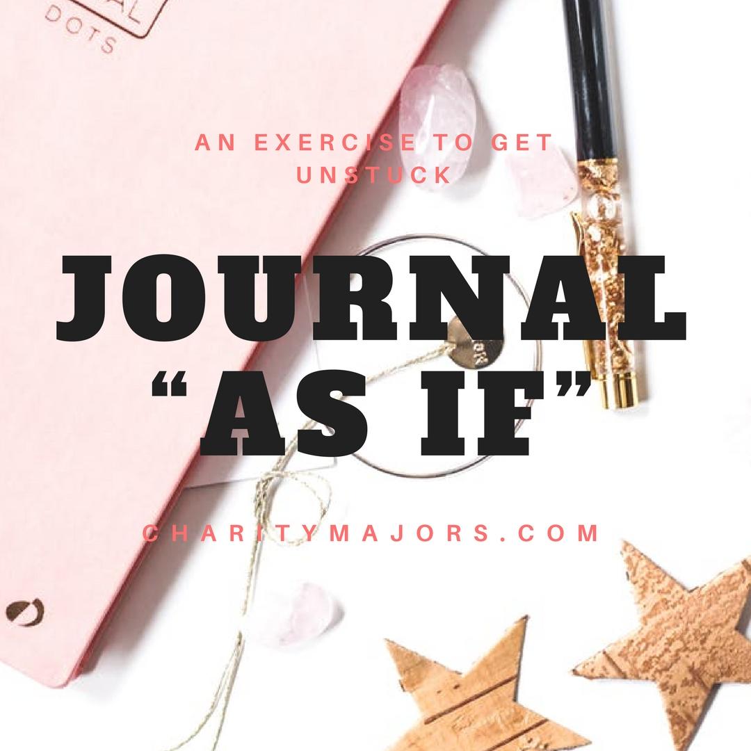 """get unstuck - Journal""""As If"""".jpg"""