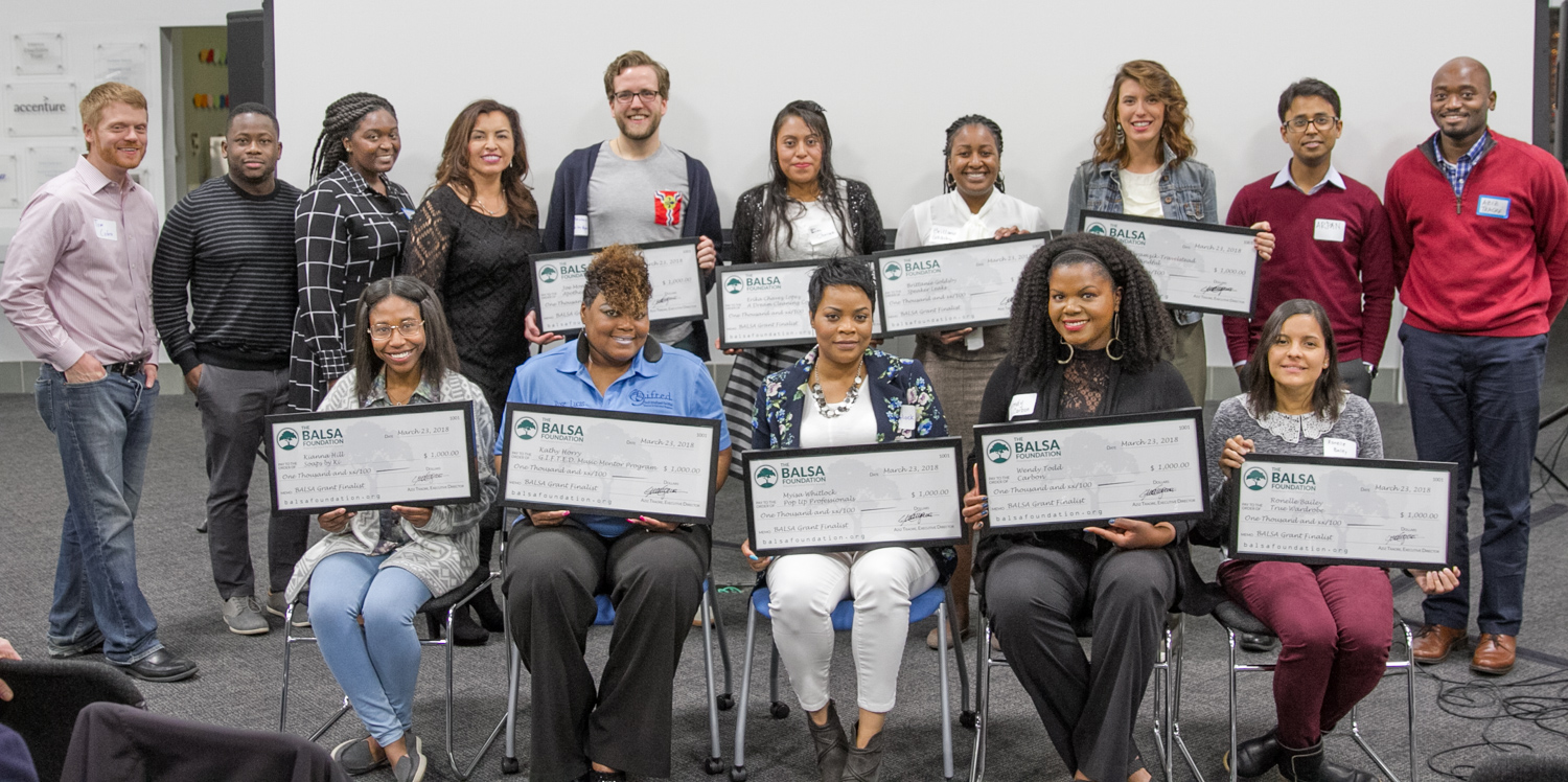 The BALSA Foundation Spring 2018 BALSA Grant awards.  Each first-time entrepreneurs will receive $1,000 in cash grants, along with professional services and mentorship to help them start and grow their business.  (Sitting Left to right: Kianna Hill, Soaps by Ki; Rose Lucas representing Kathy Horry, G.I.F.T.E.D. Music Mentor Program; Myisa Whitlock, Pop Up Professionals; Wendy Todd, Carbon; Ronelle Bailey,True Wardrobe; Standing Left to right: Tom Cohen, Director; Ademola Kassim, Outreach Director, Janell Cleare, BALSA Foundation Volunteer; Gabriela Ramírez-Arellano, Business Director; Joe Monahan, Apotheosis City Project; Erica Chavez, A Dream Cleaning Company; Brittany Goldsby, Speaker Leaks; Arielle Abramzik-Travelstead, Vibrantly Mindful; Arpan Majumder, Finance Director; Aziz Traore, Executive Director).