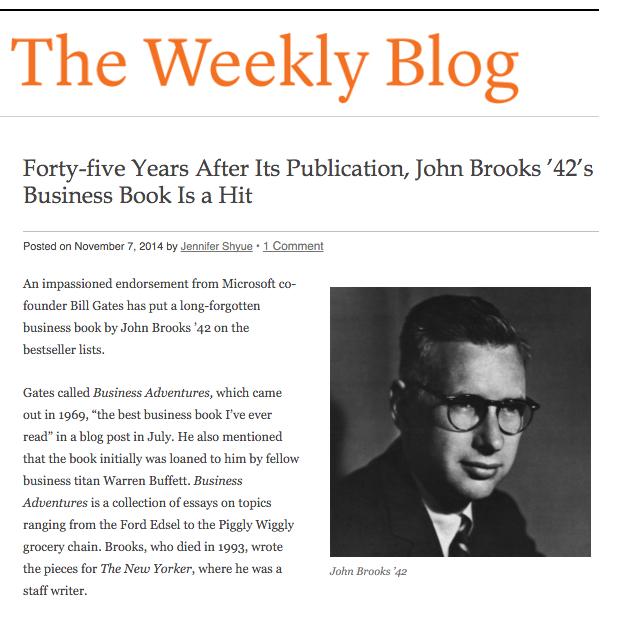 Princeton University alumnus John Brooks' book of New Yorker essays, Business Adventures, is Bill Gates' favorite business book in Weekly Blog of Princeton Alumni Weekly