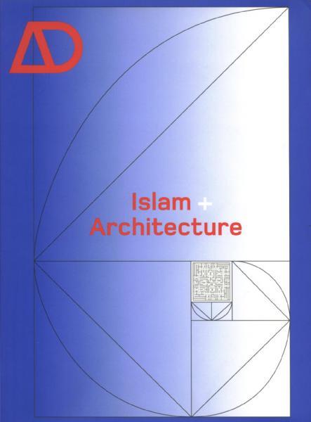 Architecture Design: Islam and Architecture