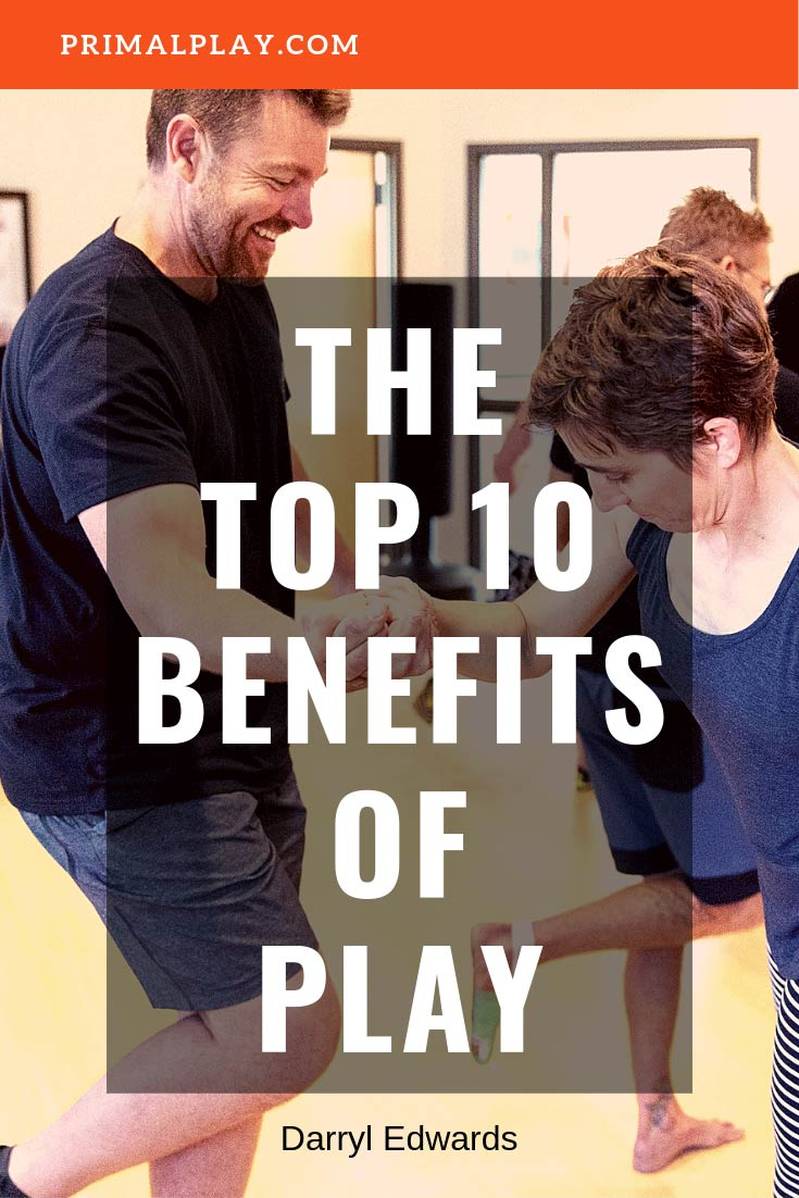The Top 10 Benefits of Play