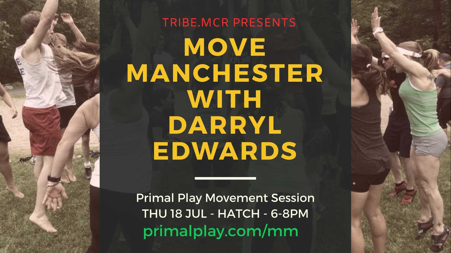 Tribe.mcr presents Move Manchester with Darryl Edwards