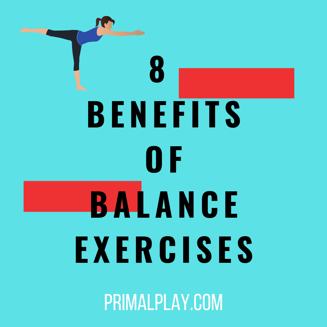 8 Benefits of Balance Exercises