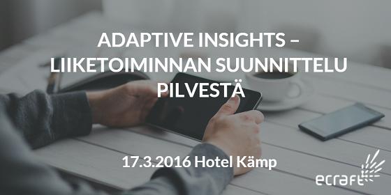 Adaptive Insights – Liiketoiminnan suunnittelu pilvestä