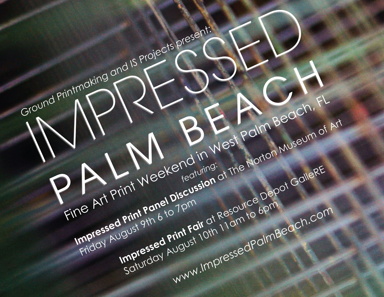 Impressed Palm Beach Fine Art Print Panel & Fair - Friday, August 9 - Saturday, August 10Visit Impressed Palm Beach for details