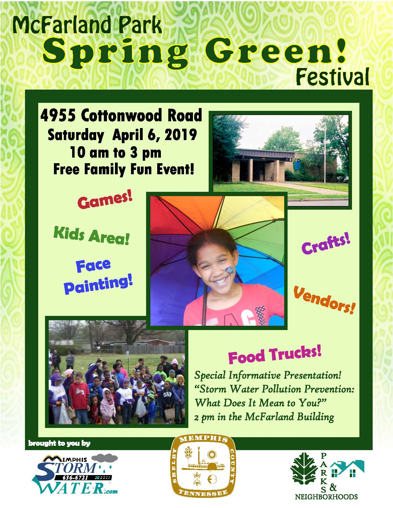 This event is brought to you by the City of Memphis Storm Water Department, Parks and Neighborhoods Department, and McFarland Park
