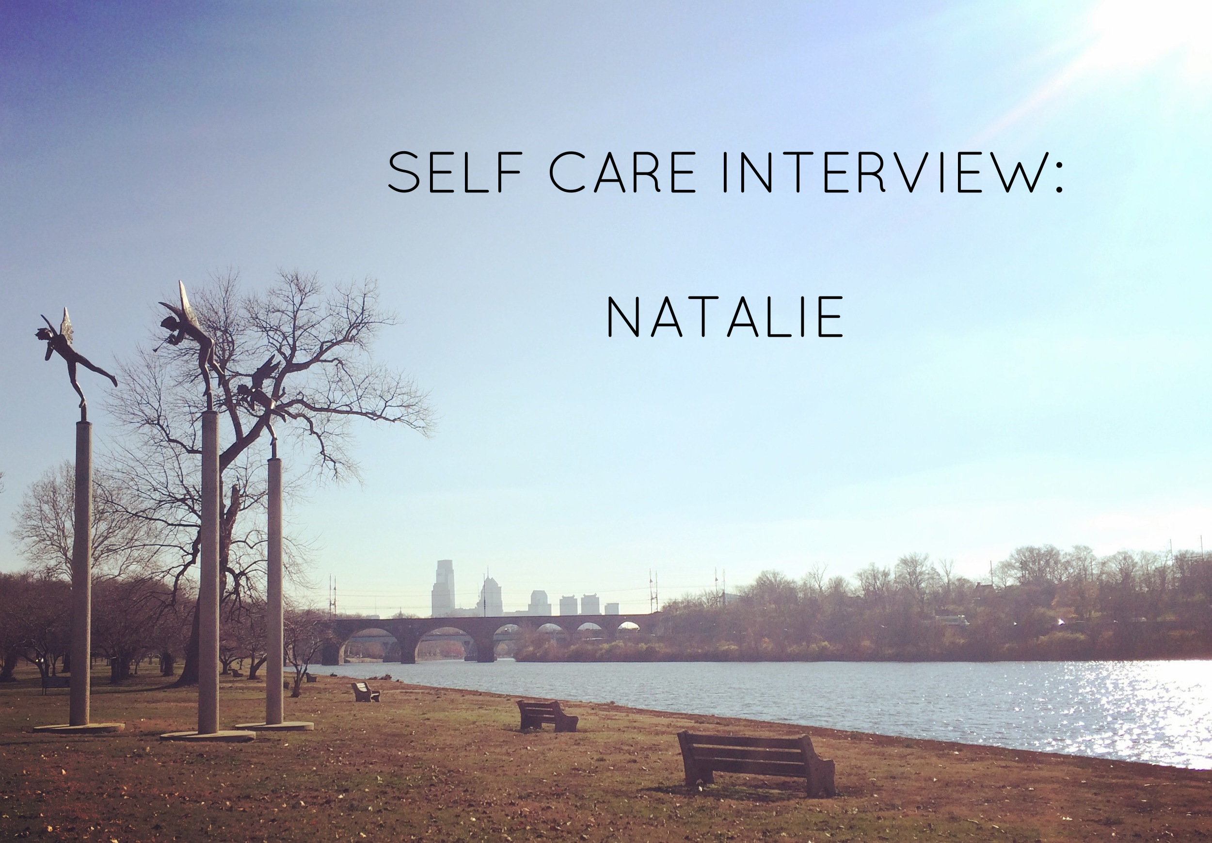 Natalie currently lives in Philly.  Photo: Schuykill River- an important self care location for her- with the Philadelphia skyline in distance