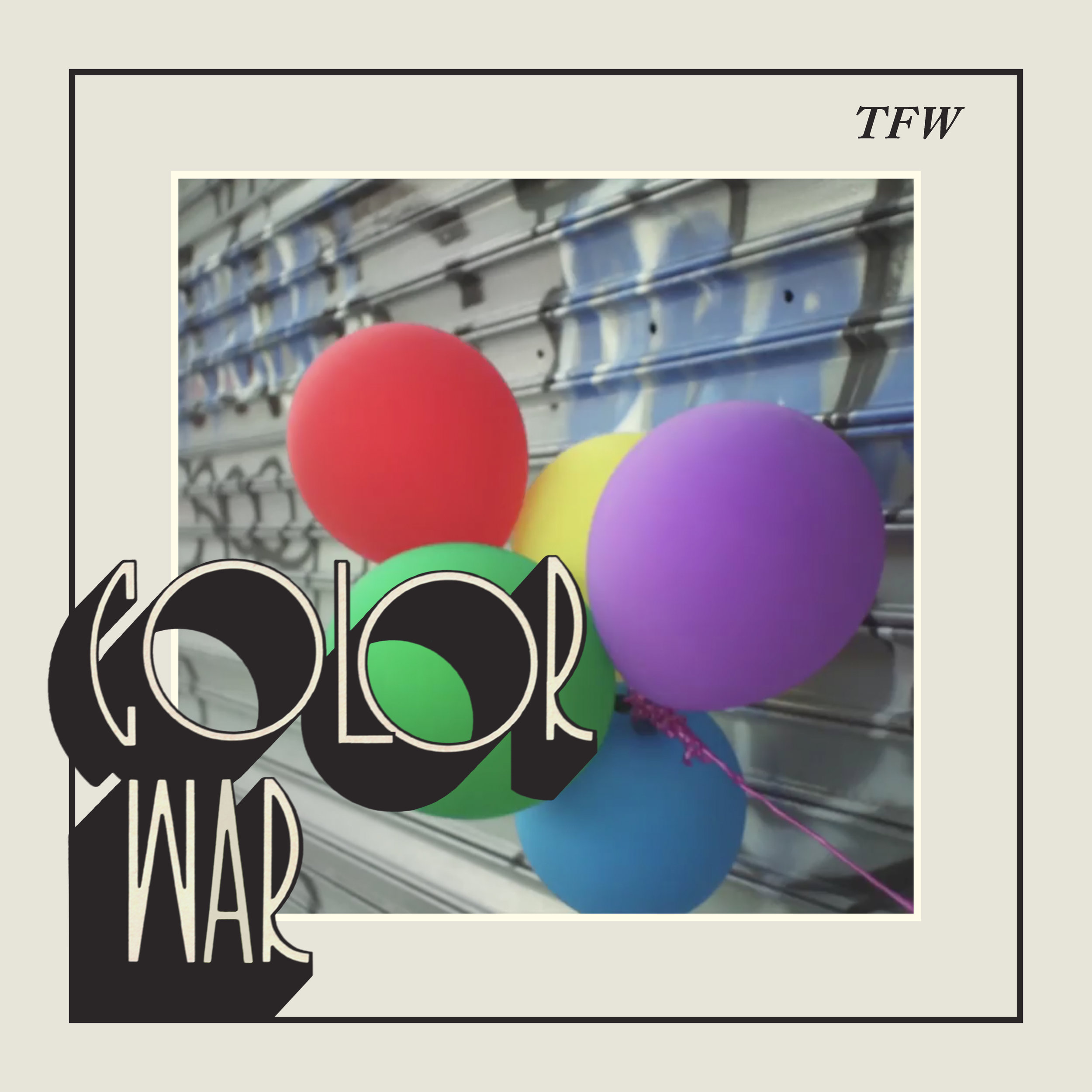 TFW - COLOR WAR - artwork.jpg