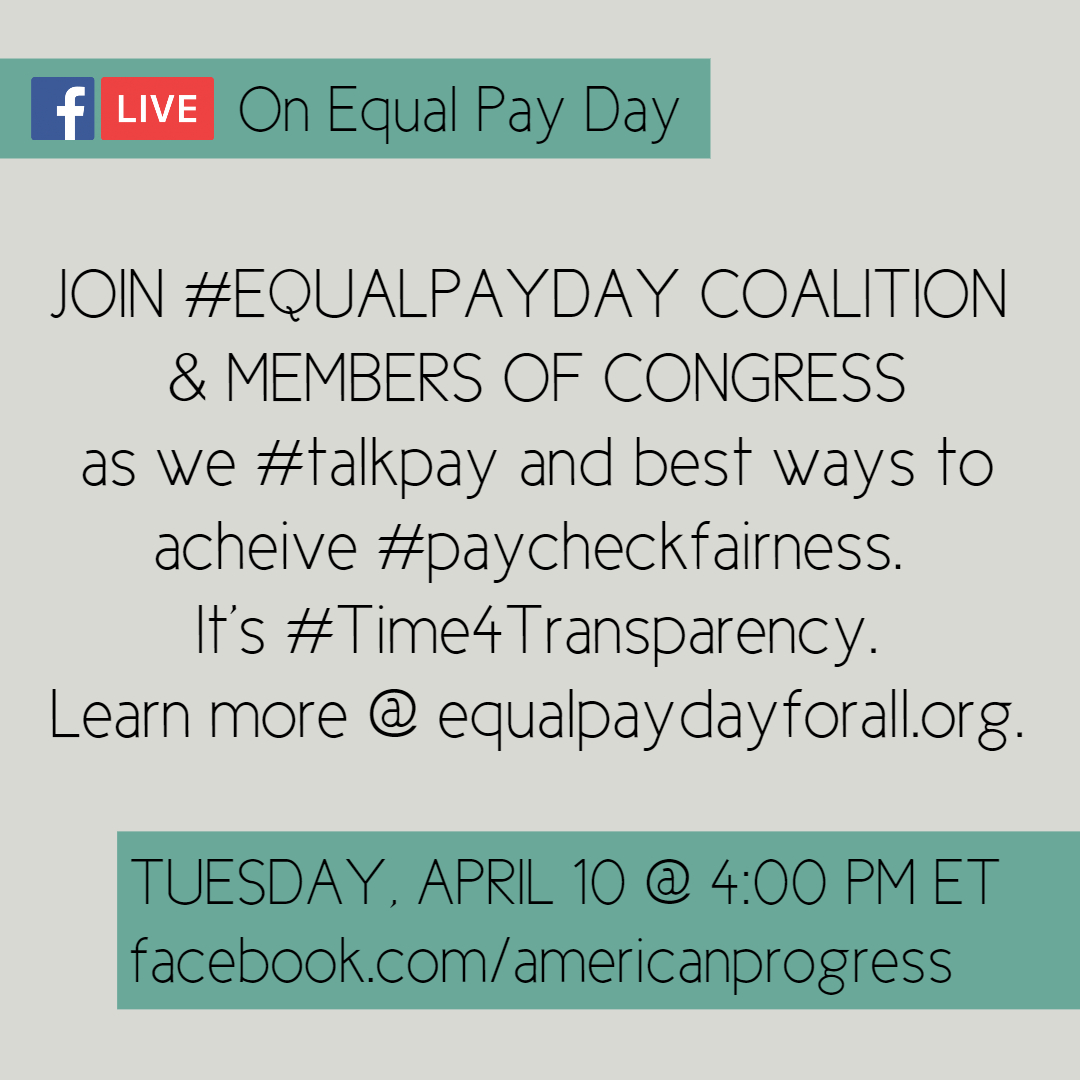 Post  #EqualPayDay  Social @ 4/10 @ 2pmE, join  @EqualPay2dayOrg   @CAPWomen   @nwlc   @AAUWPolicy  & electeds like  @RepLawrence  on  http://facebook.com/americanprogress  @ 4/10 @ 4pmE. We'll  #talkpay  gender  #wagegap  & solutions, like  #paycheckfairness . It's  #Time4Transparency ! It's time 4  #equalpay !
